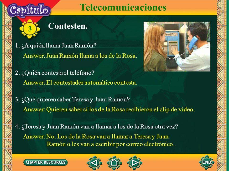 Telecomunicaciones Contesten. 1. ¿A quién llama Juan Ramón