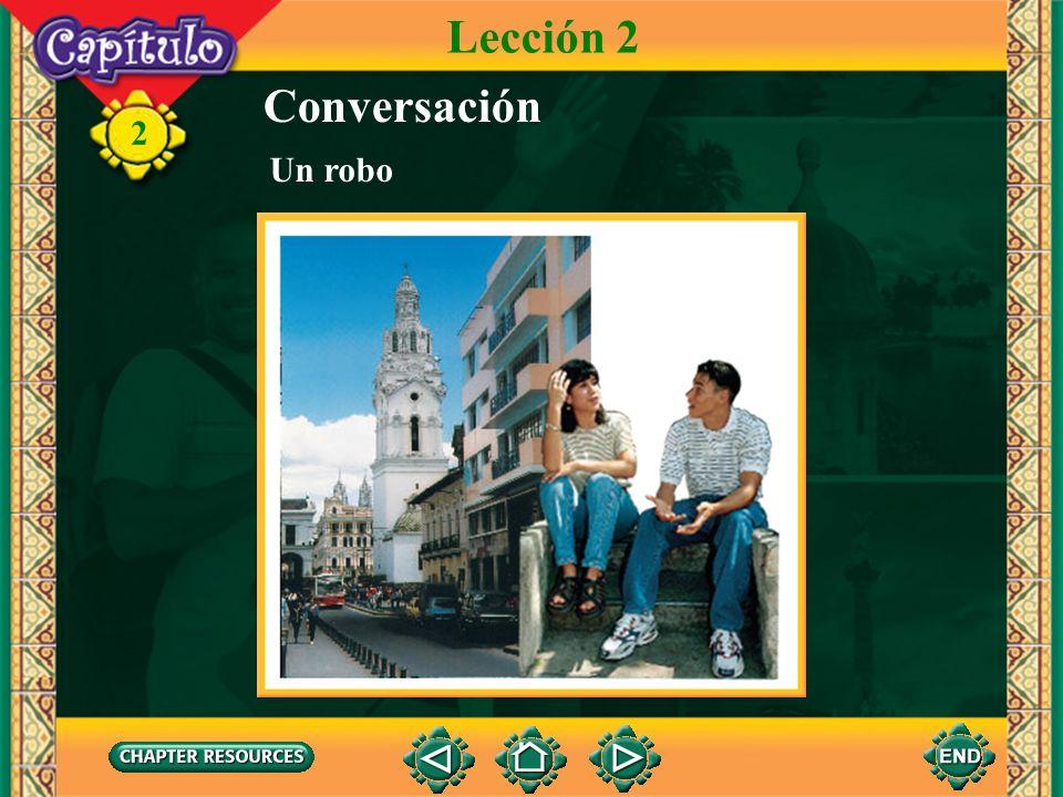 Lección 2 Conversación Un robo