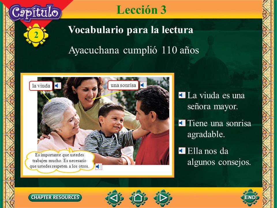 Lección 3 Vocabulario para la lectura Ayacuchana cumplió 110 años