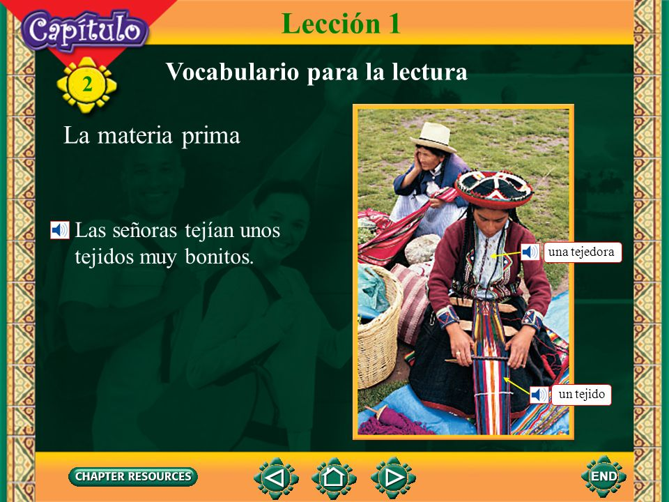 Lección 1 Vocabulario para la lectura La materia prima