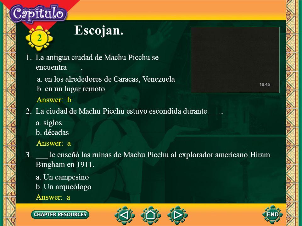 Escojan. 1. La antigua ciudad de Machu Picchu se encuentra ___.