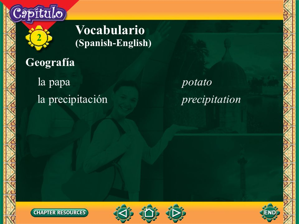 Vocabulario Geografía la papa potato la precipitación precipitation