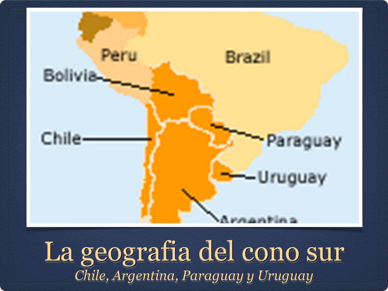 La geografia del cono sur