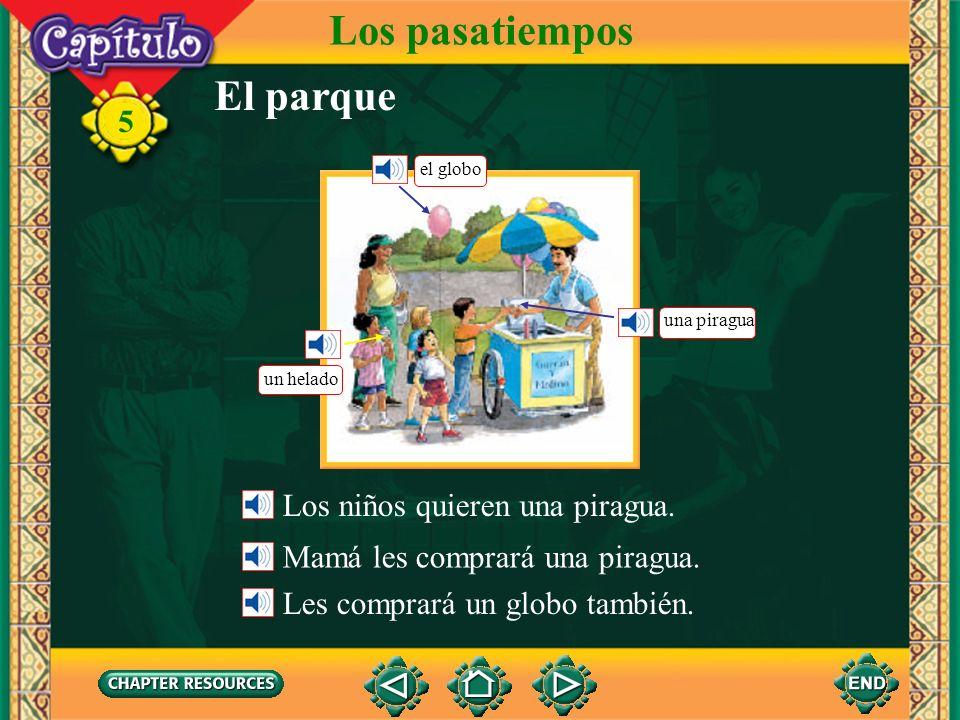 Los pasatiempos El parque Los niños quieren una piragua.