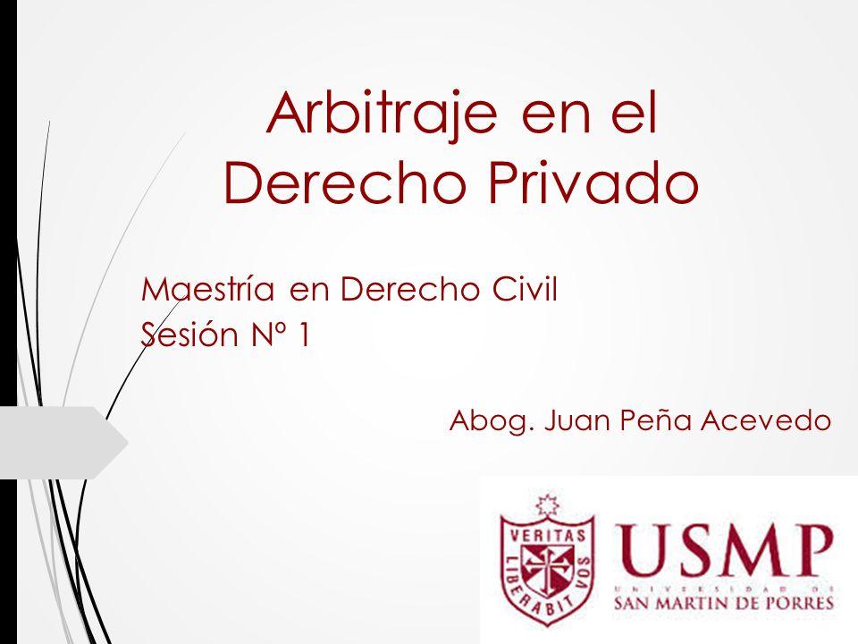 Arbitraje en el Derecho Privado