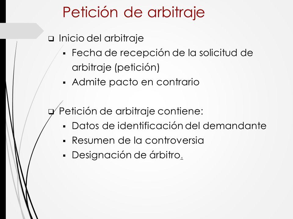 Petición de arbitraje Inicio del arbitraje
