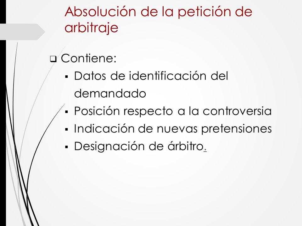 Absolución de la petición de arbitraje