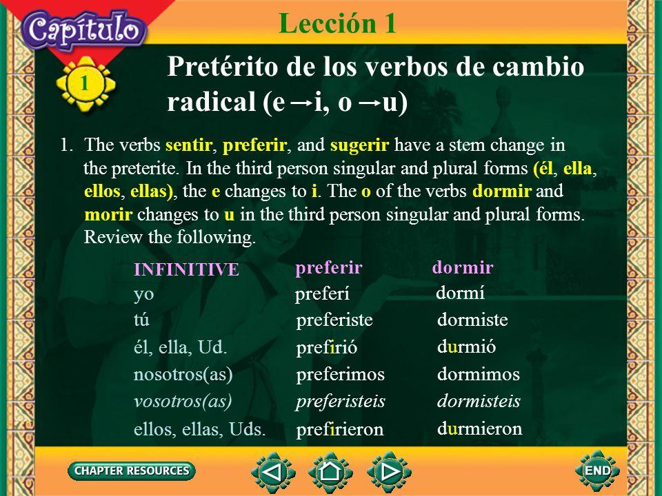 Pretérito de los verbos de cambio radical (e i, o u)
