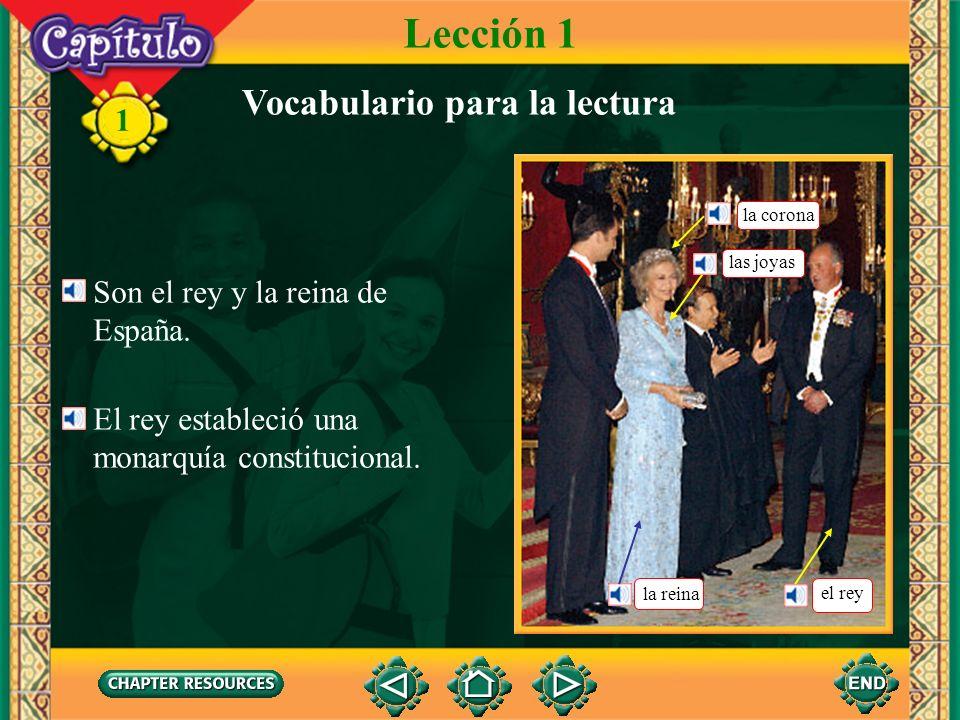Lección 1 Vocabulario para la lectura Son el rey y la reina de España.