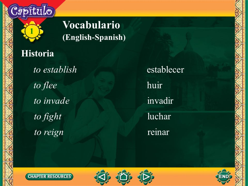 Vocabulario Historia to establish establecer to flee huir to invade