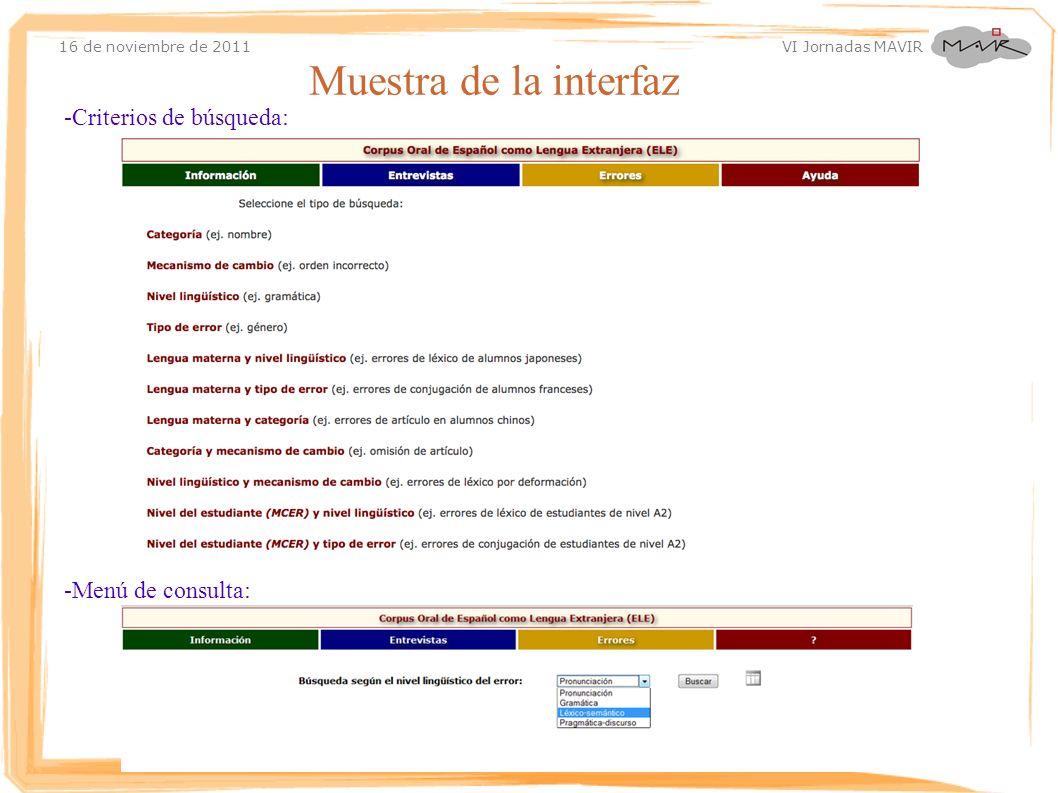 Muestra de la interfaz -Criterios de búsqueda: -Menú de consulta: