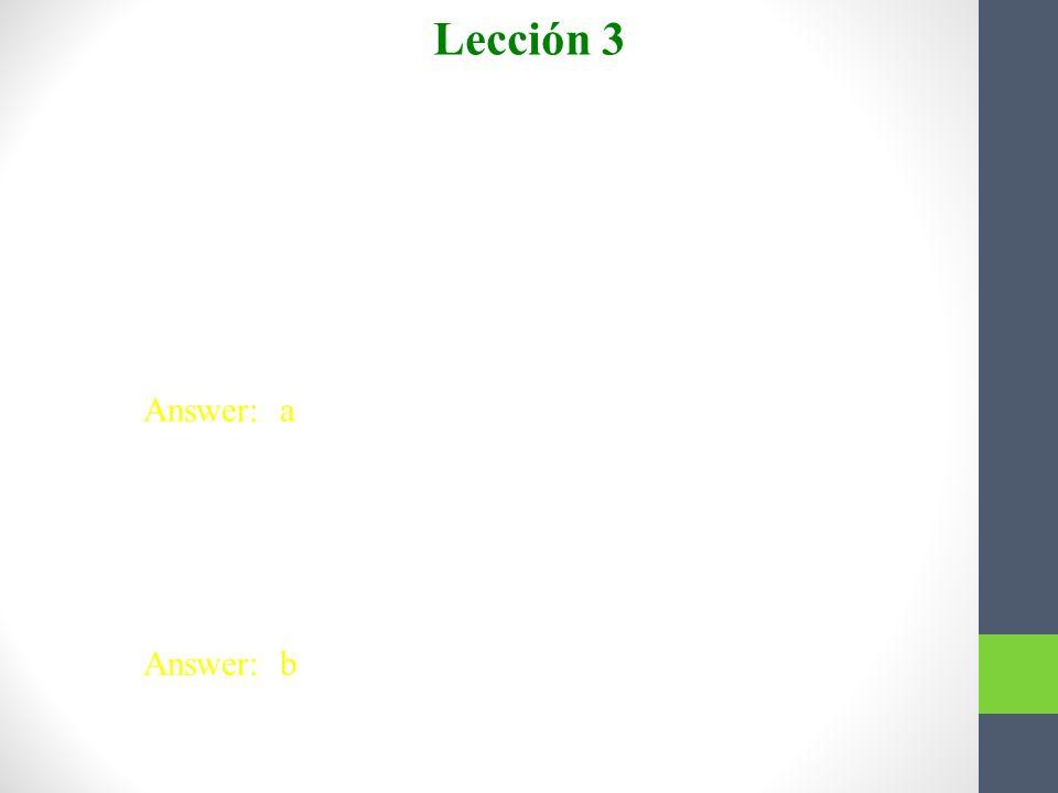 Lección 3 Escojan. 1. La profesora está enferma hoy. Los alumnos