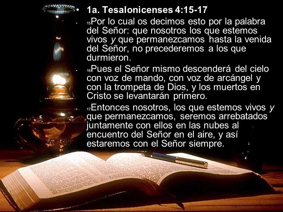 1a. Tesalonicenses 4:15-17