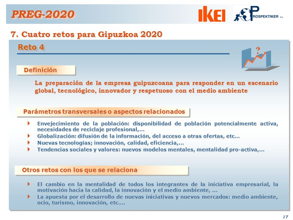 PREG-2020 7. Cuatro retos para Gipuzkoa 2020 Reto 4