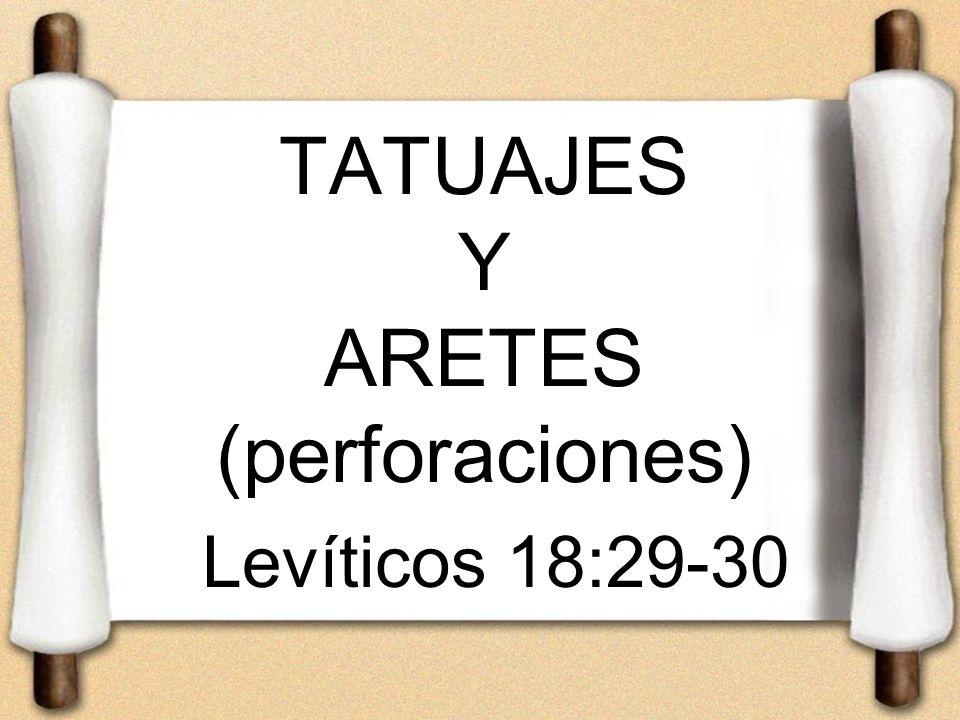TATUAJES Y ARETES (perforaciones)