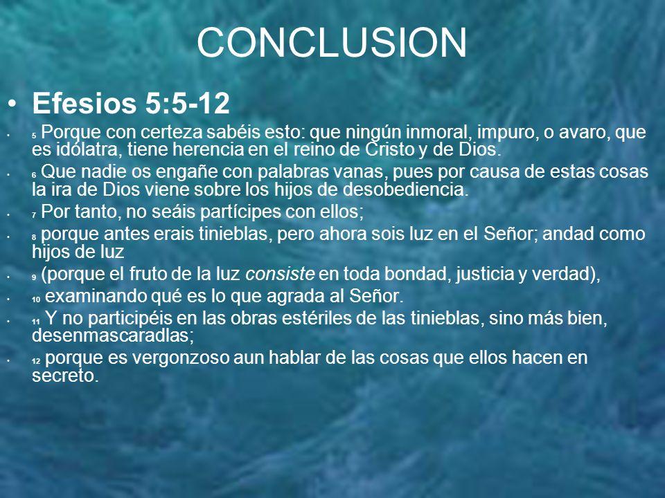 CONCLUSION Efesios 5:5-12.