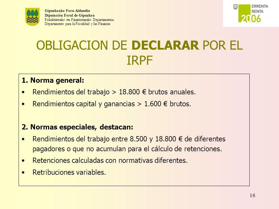OBLIGACION DE DECLARAR POR EL IRPF