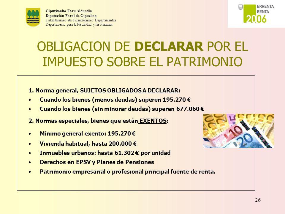 OBLIGACION DE DECLARAR POR EL IMPUESTO SOBRE EL PATRIMONIO