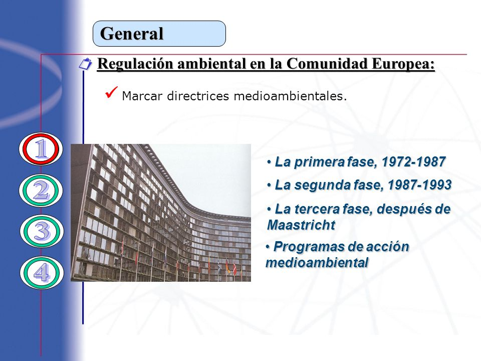 1 2 3 4 General  Marcar directrices medioambientales.