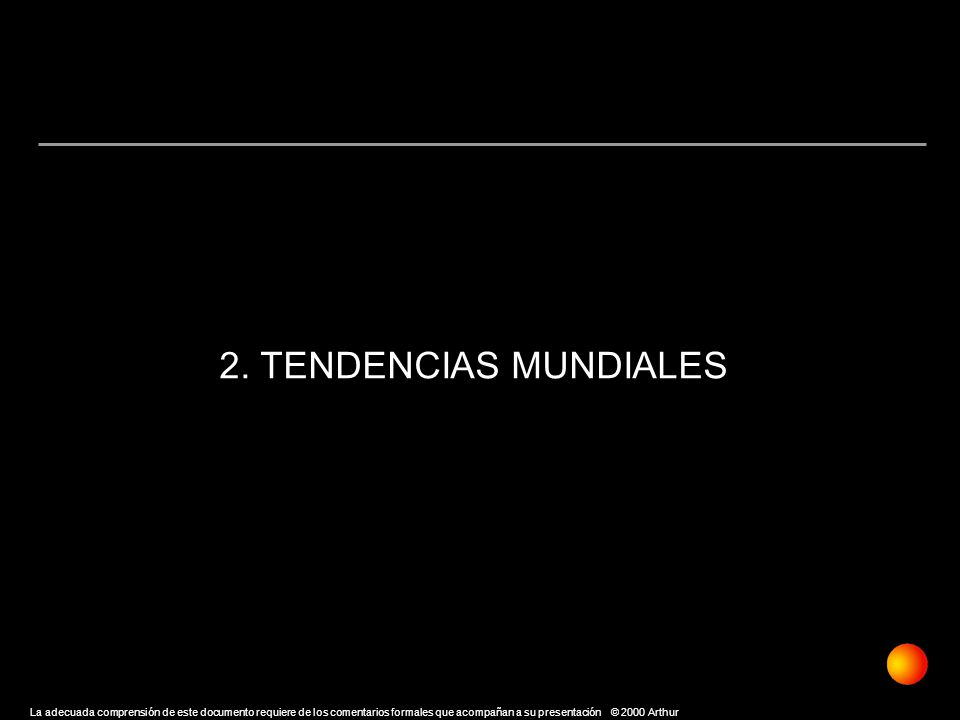 2. TENDENCIAS MUNDIALES