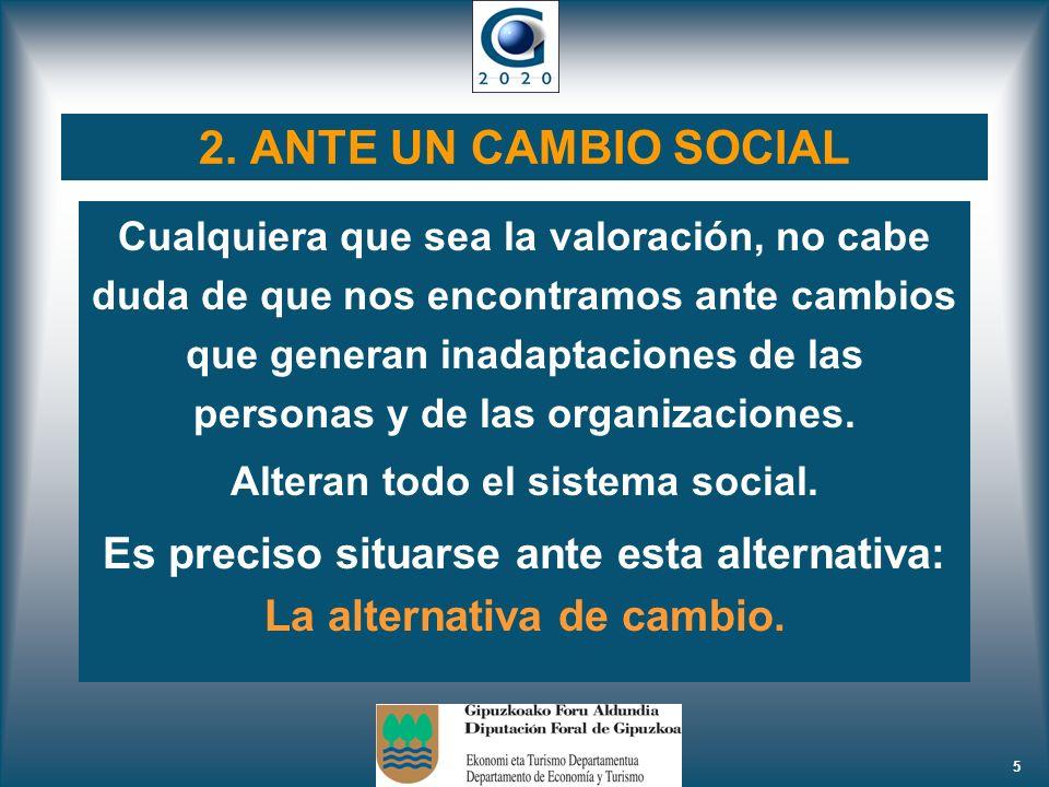 2. ANTE UN CAMBIO SOCIAL