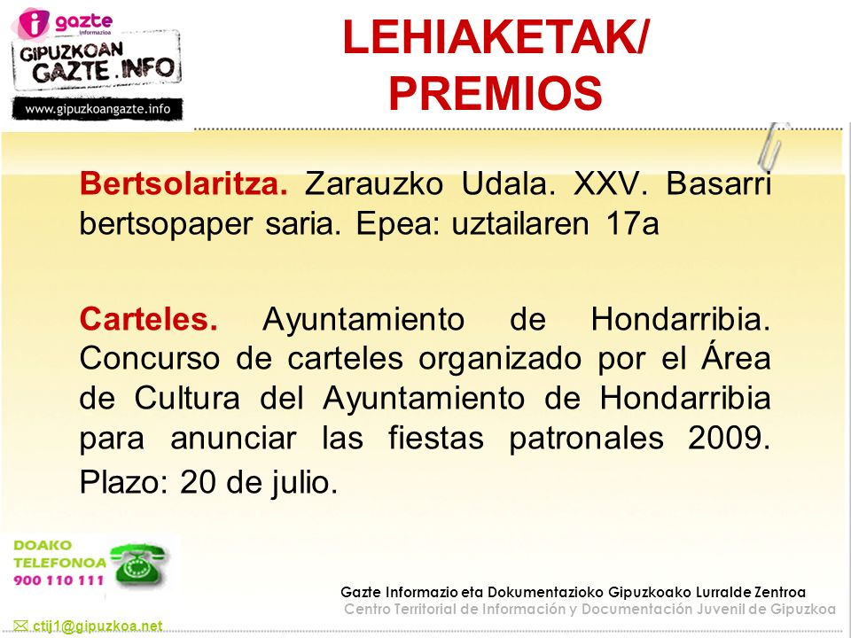 LEHIAKETAK/ PREMIOS Bertsolaritza. Zarauzko Udala. XXV. Basarri bertsopaper saria. Epea: uztailaren 17a.