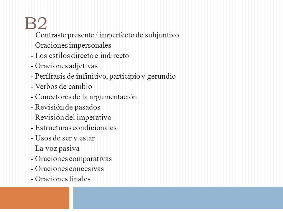 B2 - Contraste presente / imperfecto de subjuntivo