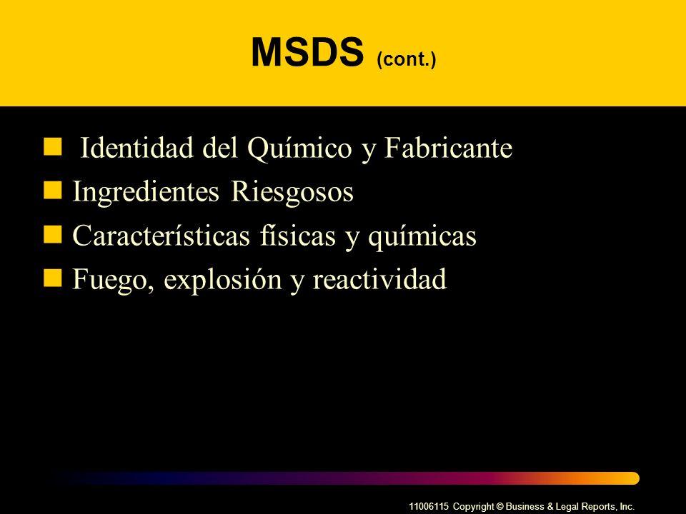 MSDS (cont.) Identidad del Químico y Fabricante Ingredientes Riesgosos