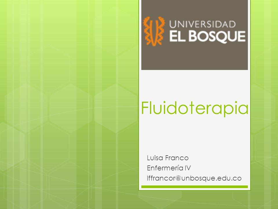 Luisa Franco Enfermería IV lffrancor@unbosque.edu.co