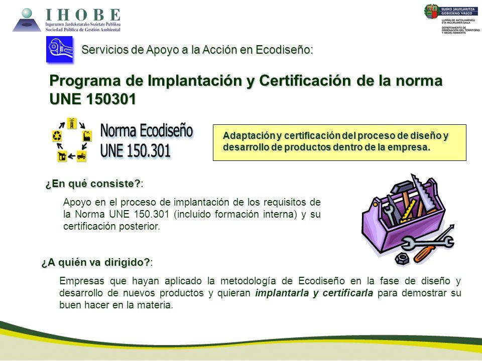 Programa de Implantación y Certificación de la norma UNE 150301