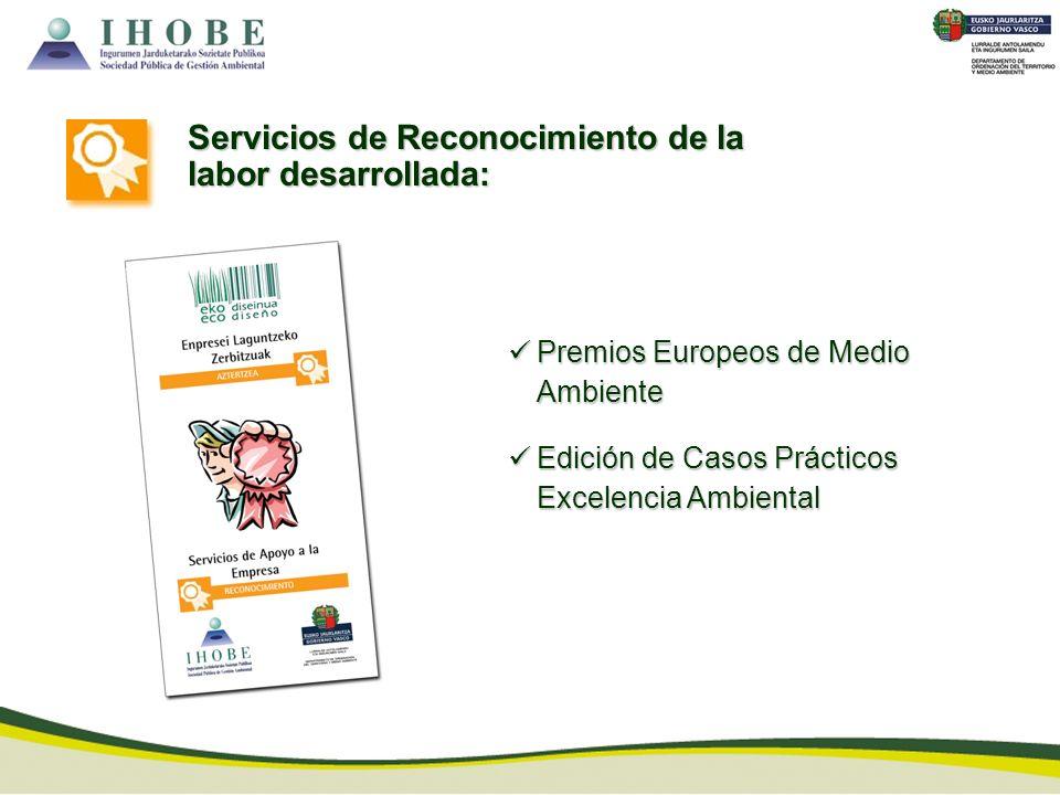 Servicios de Reconocimiento de la labor desarrollada:
