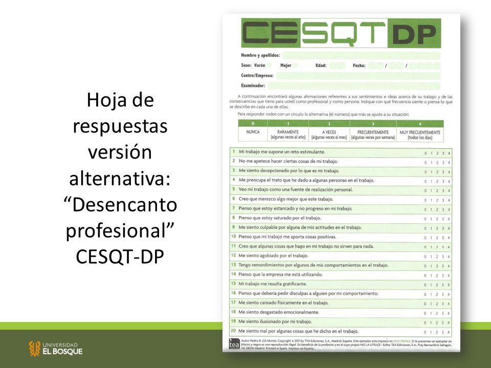 Hoja de respuestas versión alternativa: Desencanto profesional CESQT-DP