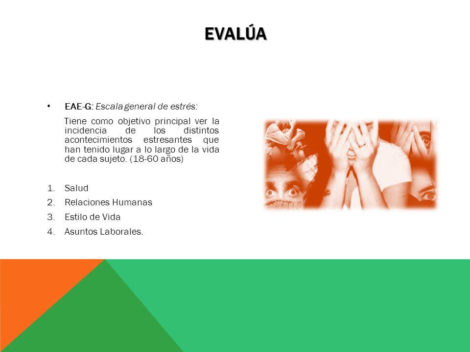 Evalúa EAE-G: Escala general de estrés: