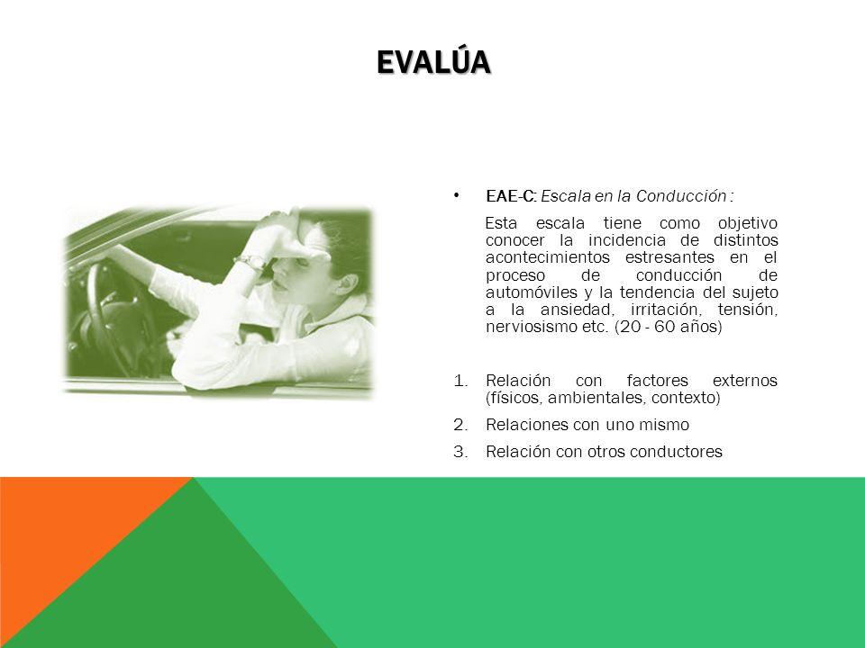 Evalúa EAE-C: Escala en la Conducción :