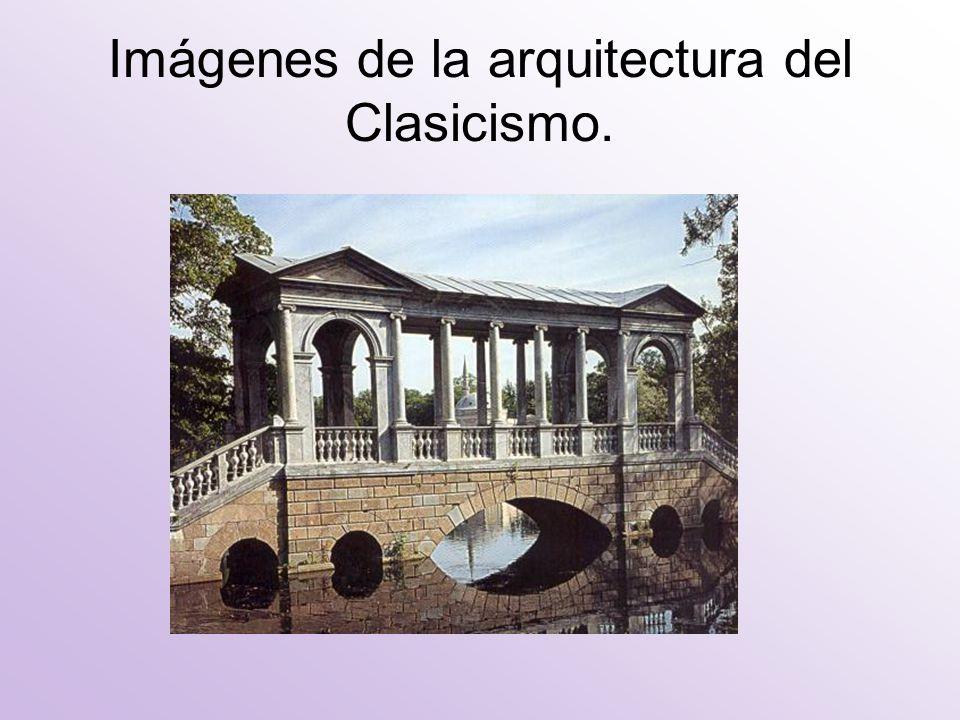 Imágenes de la arquitectura del Clasicismo.