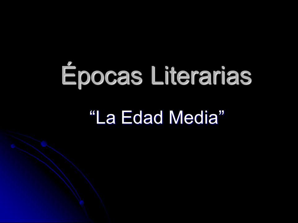 Épocas Literarias La Edad Media