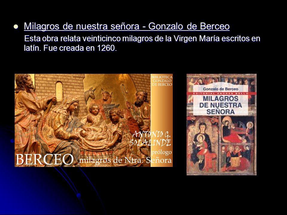 Milagros de nuestra señora - Gonzalo de Berceo