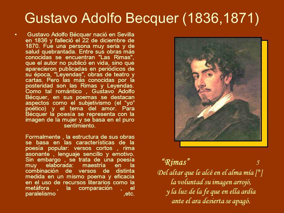 Gustavo Adolfo Becquer (1836,1871)