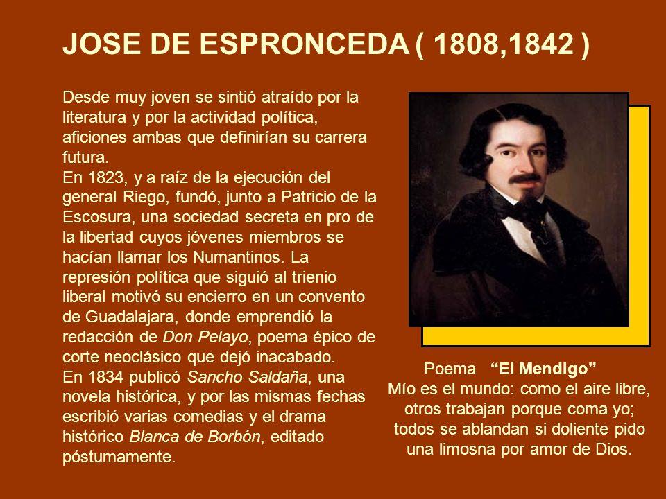 JOSE DE ESPRONCEDA ( 1808,1842 )