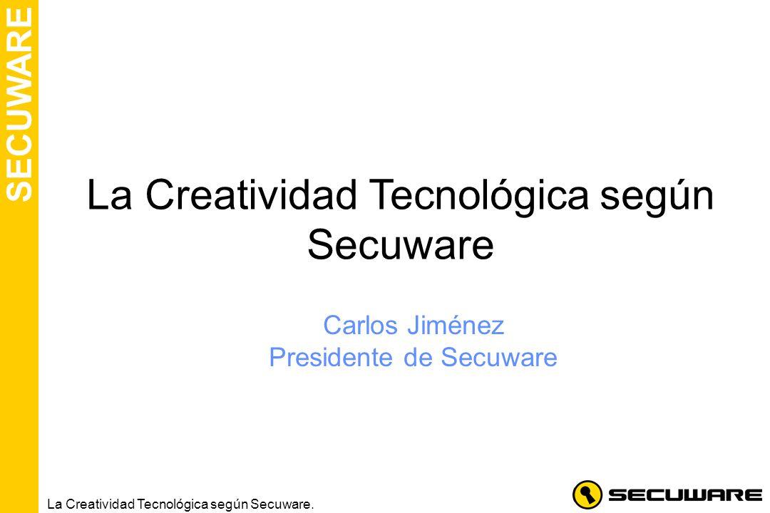La Creatividad Tecnológica según Secuware