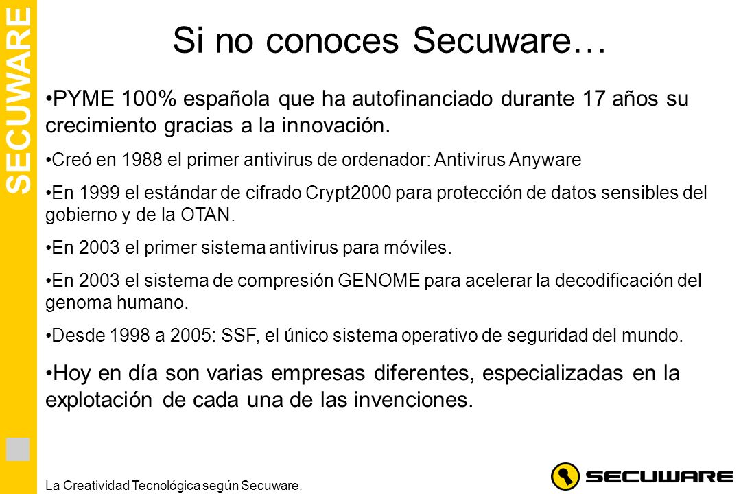 Si no conoces Secuware…