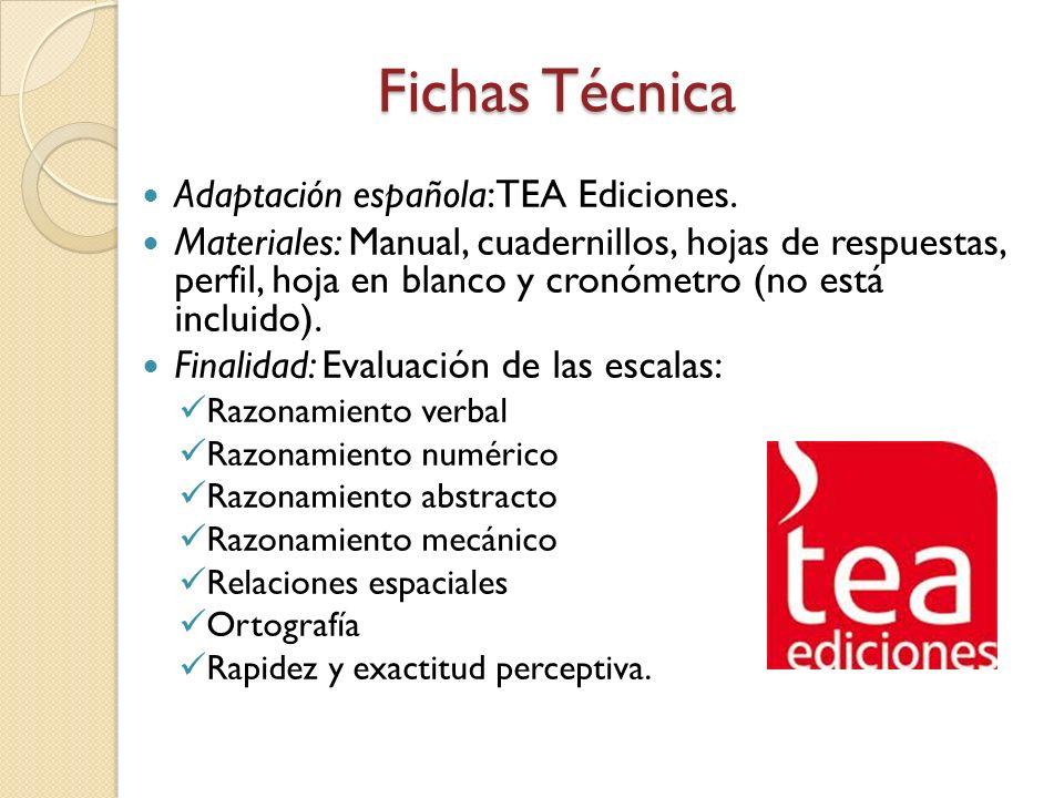 Fichas Técnica Adaptación española: TEA Ediciones.
