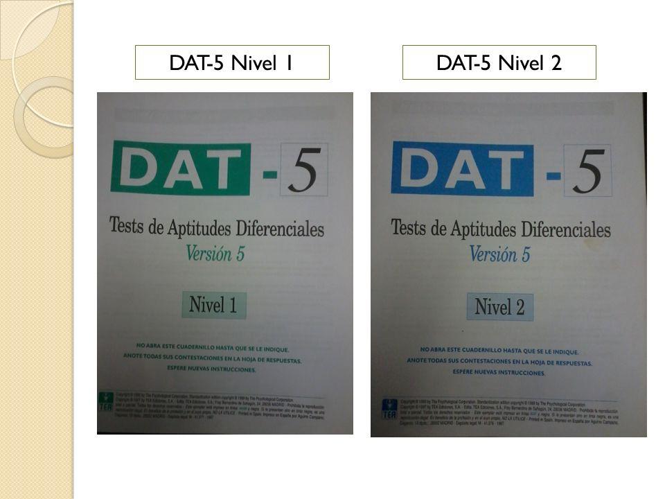 DAT-5 Nivel 1 DAT-5 Nivel 2