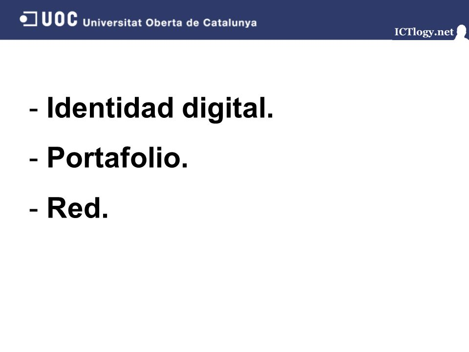 Identidad digital. Portafolio. Red.