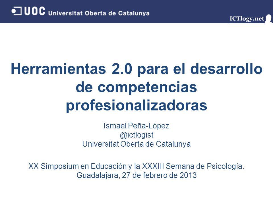 Herramientas 2.0 para el desarrollo de competencias profesionalizadoras