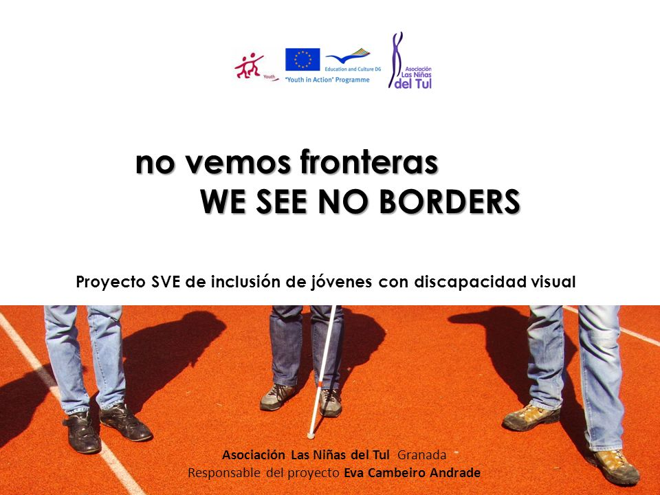no vemos fronteras WE SEE NO BORDERS