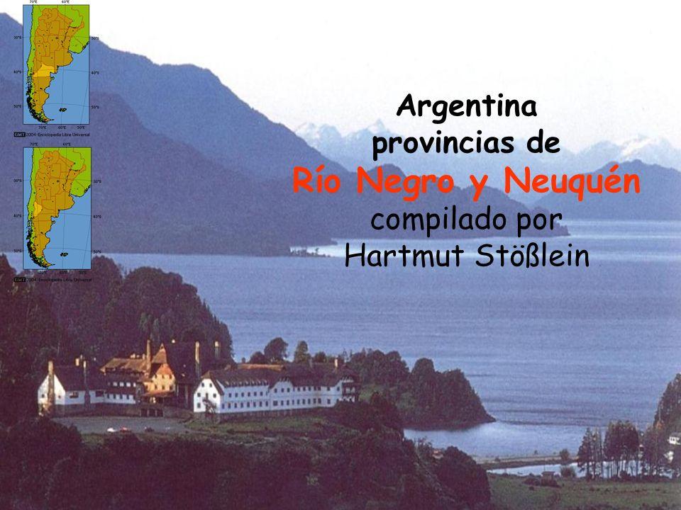Argentina provincias de Río Negro y Neuquén compilado por Hartmut Stößlein