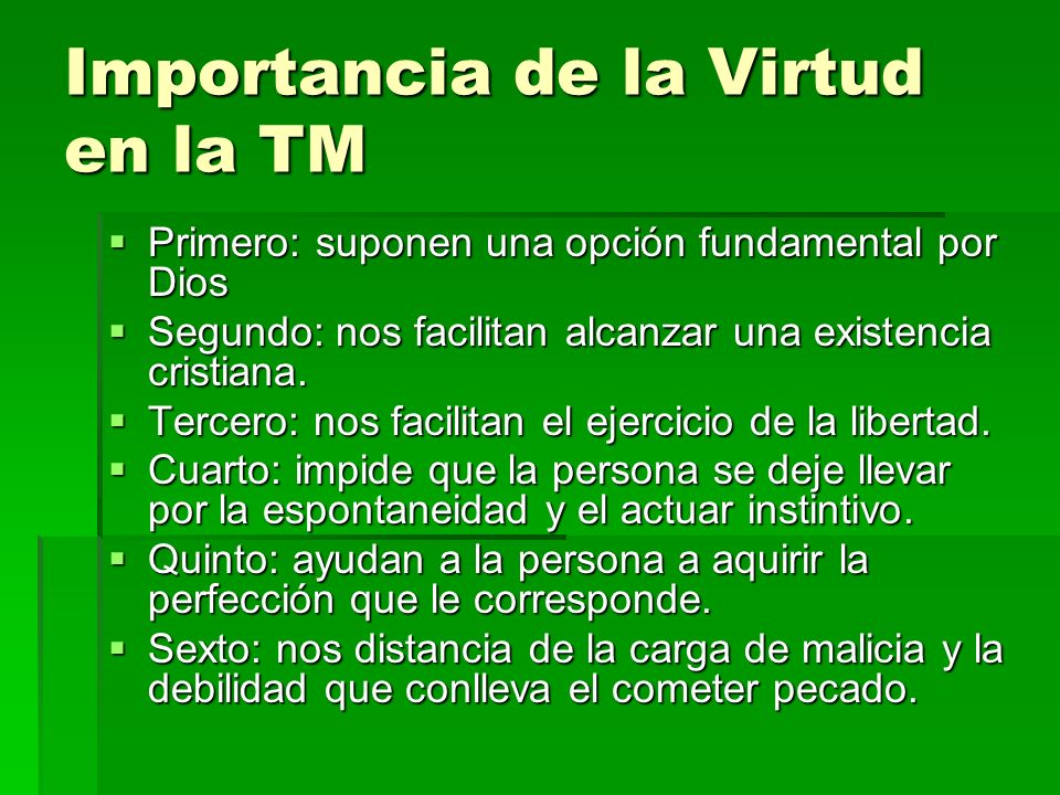 Importancia de la Virtud en la TM