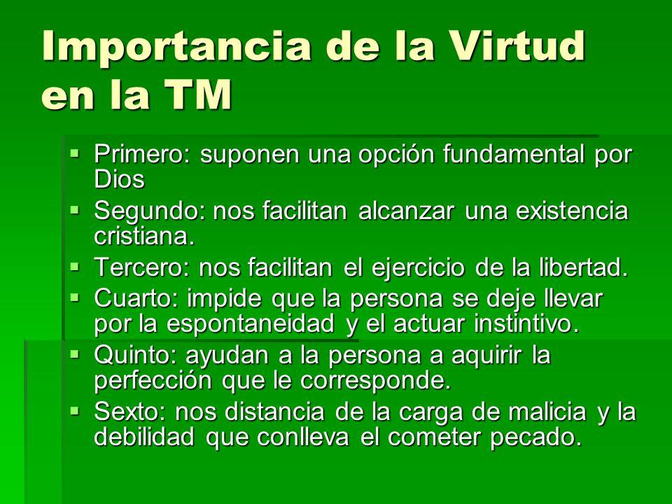 Importancia de la Virtud en la TM