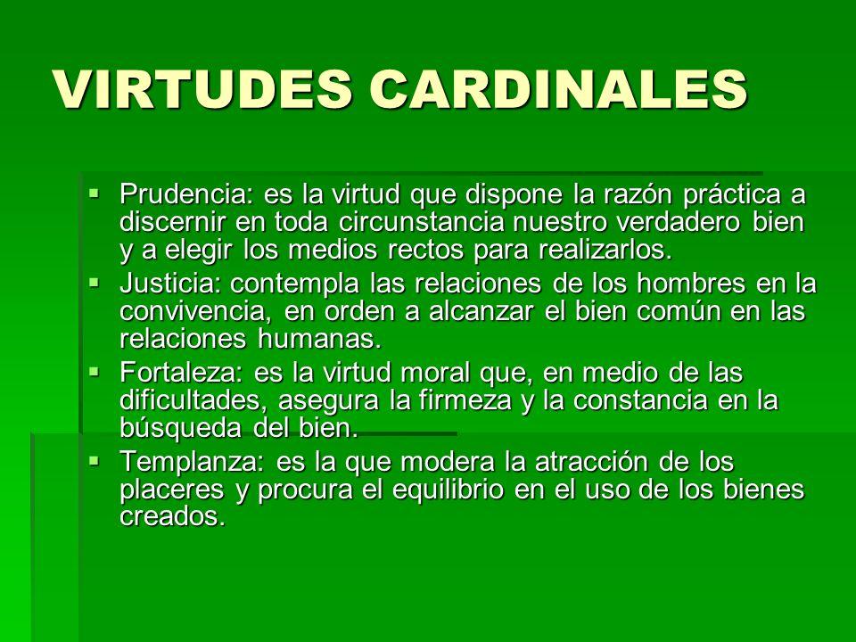 VIRTUDES CARDINALES
